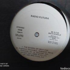 Discos de vinilo: RADIO FUTURA - THE SCHOOL OF HEAT. MAXI VINILO. EDICIÓN ESPECIAL PARA DISCOTECAS 1992. BUEN ESTADO. Lote 235530875