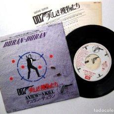 Discos de vinilo: DURAN DURAN - A VIEW TO A KILL (JAMES BOND 007) - SINGLE EMI 1985 JAPAN (EDICIÓN JAPONESA) BPY. Lote 235534790