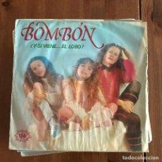Discos de vinilo: BOMBÓN - ¿Y SI VIENE EL LOBO? / GUAU-MIAU-ROCK - SINGLE ARIOLA 1983. Lote 235547210