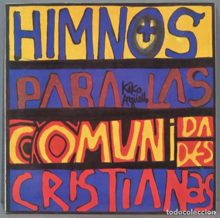 KIKO ARGUELLO. HIMNOS PARA LAS COMUNIDADES CRISTIANAS (Música - Discos de Vinilo - EPs - Cantautores Españoles)