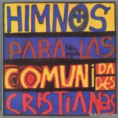 Discos de vinilo: KIKO ARGUELLO. HIMNOS PARA LAS COMUNIDADES CRISTIANAS. Lote 235570430