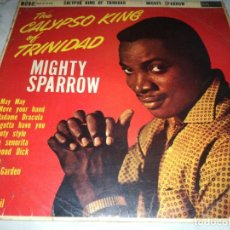 Discos de vinilo: MIGHTY SPARROW-THE CALYPSO KING OF TRINIDAD-PRIMERA EDICION UK 1962-RAICES DEL REGGAE. Lote 235573575