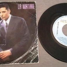 Disques de vinyle: LOQUILLO Y LOS TROGLODITAS SINGLE LA MATARÉ Y MOTORISTAS. Lote 235576200