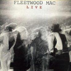 Discos de vinilo: FLEETWOOD MAC - LIVE. Lote 235603005