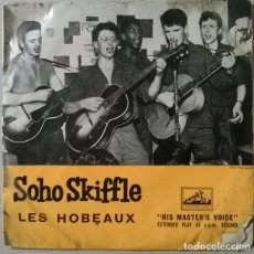 Discos de vinilo: LES HOBEAUX. SOHO SKIFFLE: HEY DADDY BKUES + 3. HIS MASTER'S VOICE, UK 1957 EP. Lote 235603665