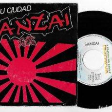 """Discos de vinilo: BANZAI 7"""" SPAIN 45 VOY A TU CIUDAD+TU REAL SALVADOR 1983 SINGLE VINILO HARD ROCK HEAVY METAL HISPAVO. Lote 235623025"""