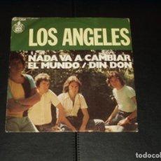 Discos de vinilo: ANGELES SINGLE NADA VA A CAMBIAR EL MUNDO. Lote 235657870