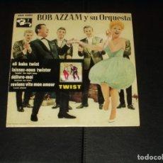 Discos de vinilo: BOB AZZAM EP ALI BABA TWIST+3. Lote 235661895