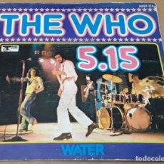 Discos de vinilo: SINGLE - TE WHO - 5.15 / WATER - THE WHO. Lote 235672500