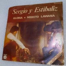 Discos de vinilo: SERGIO Y ESTIVALIZ - GLORIA. Lote 235703765