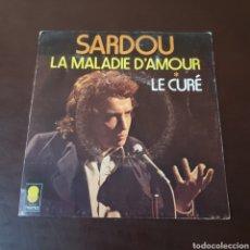 Discos de vinilo: SARDOU - LA MALADIE D'AMOUR - LE CURE - DISQUES TREMA. Lote 235713050