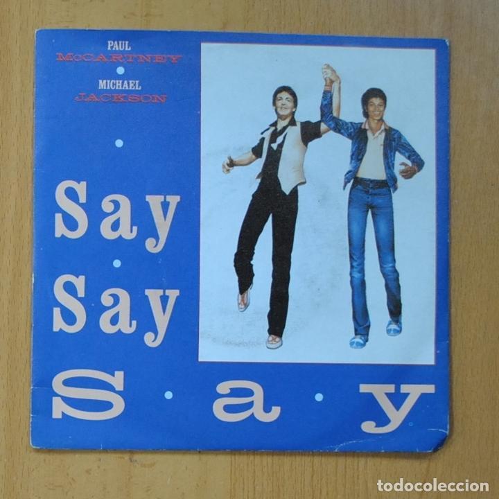 PAUL MCCARNEY & MICHAEL JACKSON - SAY, SAY, SAY / ODE TO A KOALA BEAR - SINGLE (Música - Discos de Vinilo - Singles - Pop - Rock Extranjero de los 80)