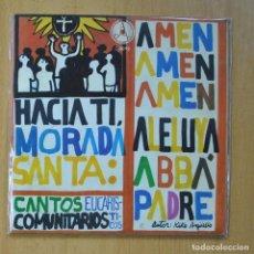 Discos de vinilo: HACIA TI, MORADA SANTA - CANTOS ECUCARISTICOS - EP. Lote 235724830