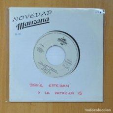 Discos de vinilo: JOSSIE ESTEBAN Y LA PATRULLA 15 - EL COCO - SINGLE. Lote 235724910
