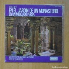 Discos de vinilo: ROBERT SHARPLES - EN EL JARDIN DE UN MONASTERIO / EN UN MERCADO PERSA - SINGLE. Lote 235724980