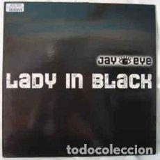 Discos de vinilo: JAY EYE - LADY IN BLACK - MAXI-SINGLE GERMANY 1997. Lote 235730670