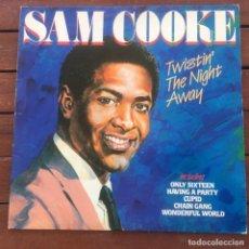 Disques de vinyle: SAM COOKE - TWISTIN THE NIGHT AWAY . LP . 1984 UK. Lote 235757645