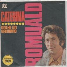 Discos de vinilo: 45 GIRI ROMUALD CATERINA COME UN BAMBINO EUROVISIONE 1968 LABEL AZ CANTA IN ITALIANO BELLE CONDIZI. Lote 235787555