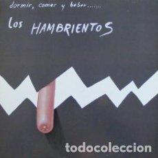 Discos de vinilo: MX-LOS HAMBRIENTOS/ DORMIR, COMER Y BEBER (NUEVO). Lote 235792905
