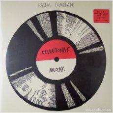 Discos de vinilo: PASCAL COMELADE - DEVIATIONIST MUZAK - 2 LP SPAIN 2019 - DISCMEDI BLAU DM 5348 01 - PRECINTADO. Lote 235799375
