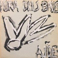 Discos de vinilo: MX-LA FURA DELS BAUS/ AJOE: LA POESIA DEL RUIDO -1986- MUY BIEN CONSERVADO). Lote 235799570