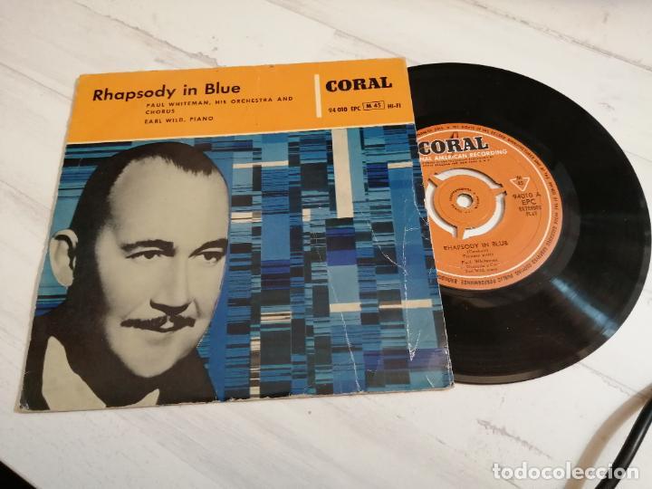 PAUL WHITEMAN AND HIS ORCHESTRA, EARL WILD – RHAPSODY IN BLUE EP SPAIN 1958 (Música - Discos de Vinilo - EPs - Orquestas)
