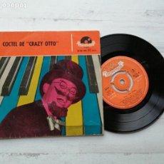 Discos de vinilo: COCTEL DE CRAZY OTTO Y SU PIANO LOCO EP SPAIN 1958 VINILO EX/PORTADA VG++. Lote 235802610