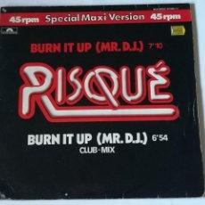 Disques de vinyle: RISQUÉ - BURN IT UP (MR. D.J.) - 1983. Lote 235811965