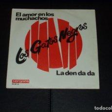 Discos de vinilo: GATOS NEGROS SINGLE EL AMOR EN LOS MUCHACHOS. Lote 235813505