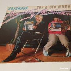 Discos de vinilo: MAXI SINGLE ALMODOVAR Y MC NAMARA- SATANASA Y VOY A SER MAMA- NUEVO. Lote 235832360