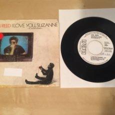 "Discos de vinilo: LOU REED - I LOVE YOU SUZANNE - SINGLE 7"" RADIO PROMO - 1984. Lote 235840550"