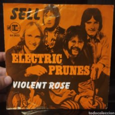Discos de vinilo: ELECTRIC PRUNES - SELL / VIOLENT ROSE. Lote 235844310