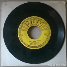 Discos de vinilo: JERRY LEE LEWIS. GREAT BALLS OF FIRE/ YOU WIN AGAIN. SUN, USA 1957 SINGLE. Lote 235845880