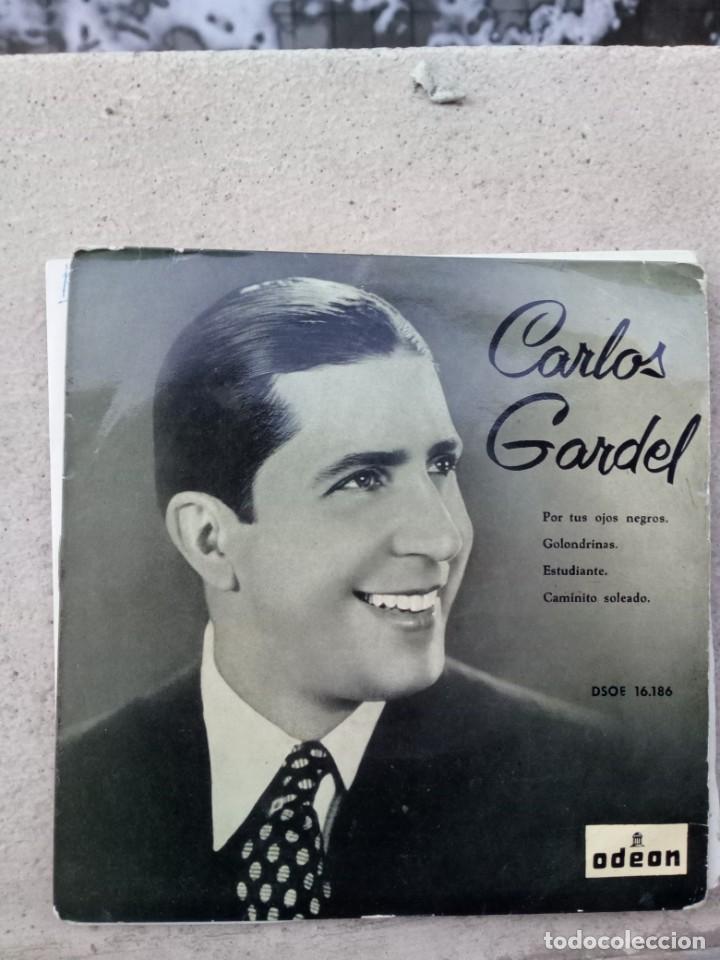 CARLOS GARDEL - POR TUS OJOS NEGROS / GOLONDRINAS / ESTUDIANTE / CAMINITO SOLEADO (Música - Discos de Vinilo - EPs - Grupos y Solistas de latinoamérica)