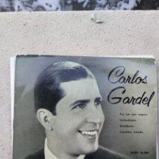 Discos de vinilo: CARLOS GARDEL - POR TUS OJOS NEGROS / GOLONDRINAS / ESTUDIANTE / CAMINITO SOLEADO. Lote 235846405