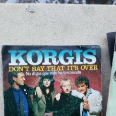 Discos de vinilo: KORGIS - DON'T SAY THAT IT'S OVER. Lote 235848665