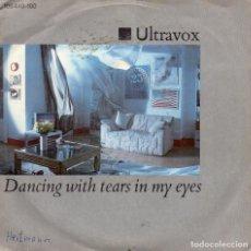 Discos de vinilo: ULTRAVOX - DANCING WITH TEARS IN MY EYES - SINGLE. Lote 235858720