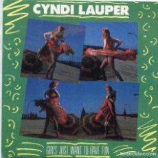 Discos de vinilo: CYNDI LAUPER - GIRLS JUST WANT TO HAVE FUN - SINGLE. Lote 235859100