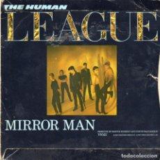 Discos de vinilo: THE HUMAN LEAGUE - MIRROR MAN - SINGLE. Lote 235859375
