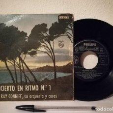 Discos de vinilo: ANTIGUO SINGLE - RAY CONNIFF SU ORQUESTA Y COROS - CONCIERTO EN RITMO N 1- 1960 - PHILIPS. Lote 235859525