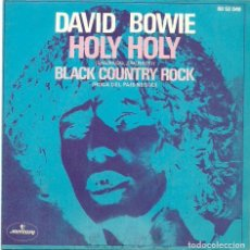 Discos de vinilo: DAVID BOWIE. HOLY HOLY (VINILO SINGLE 1971). Lote 235894770