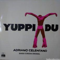 Discos de vinilo: ADRIANO CELENTANO LO SELLO ARIOLA EDITADO EN ESPAÑA AÑO 1975 BANDA SONORA DE LA PELÍCULA YUPPI DU. Lote 235903965
