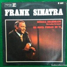 Disques de vinyle: FRANK SINATRA / ESTARIA ENAMORADO / ME GUSTA PENSAR EN TI - SINGLE 1970 RF-4735. Lote 235904715