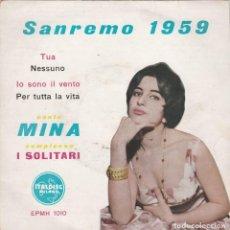 Discos de vinilo: 45 GIRI EP SANNREMO 1959 MINA & I SOLITARI TUA /PER TUTTA LA VITA /NESSUNO /PER TUTTA LA VITA ITAL. Lote 235952065