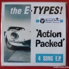 Discos de vinilo: EP THE E-TYPES, ACTION PACKED. Lote 235961815
