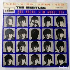 Discos de vinilo: THE BEATLES, TELL ME WHY Y TRES MAS DE QUE NOCHE LA DE AQUEL DIA , AÑO 1964, ODEON, DSOE 16.618. Lote 235970505