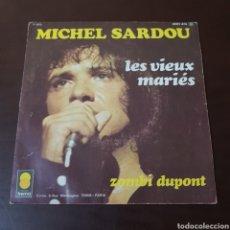 Discos de vinilo: MICHEL SARDOU - LES VIEUX MARIES - ZOMBI DUPONT - DISQUES TREMA. Lote 236028710