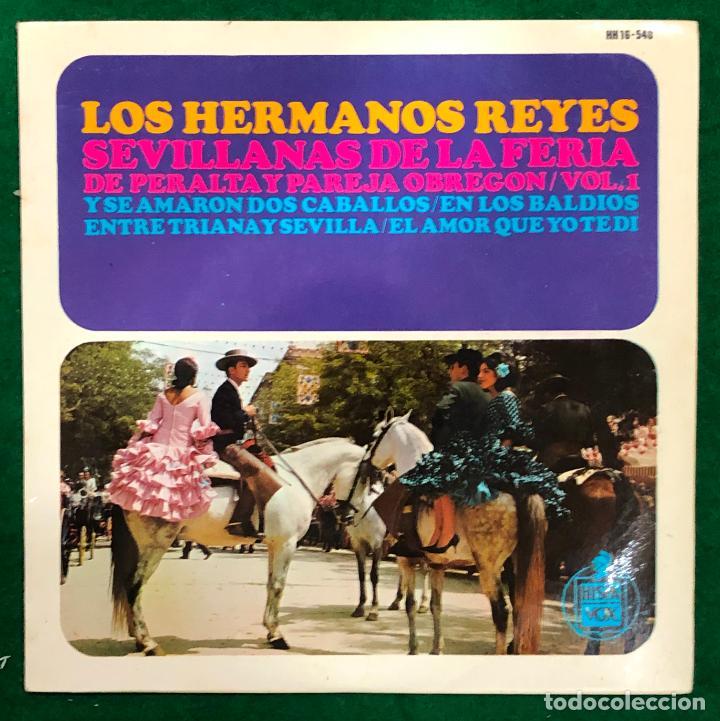 LOS HERMANOS REYES-SEVILLANAS DE LA FERIA DE PERALTA Y PAREJA OBREGON VOL. 1...EP HISPAVOX DE 1966 (Música - Discos de Vinilo - EPs - Flamenco, Canción española y Cuplé)