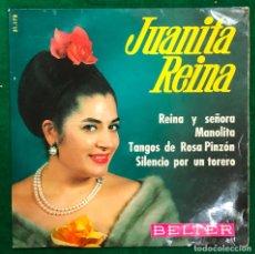 Discos de vinilo: JUANITA REINA: REINA Y SEÑORA / MANOLITA / TANGOS DE ROSA PINZÓN / SILENCIO POR UN TORERO EP RF-4745. Lote 236084275