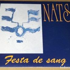 Discos de vinilo: SINGLE - NATS - FESTA DE SANG - NATS - BAKED BEANS. Lote 236088780
